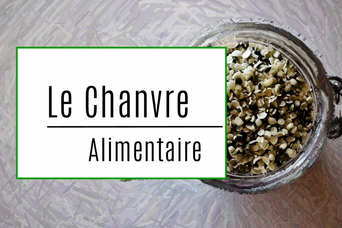 Chanvre Alimentaire